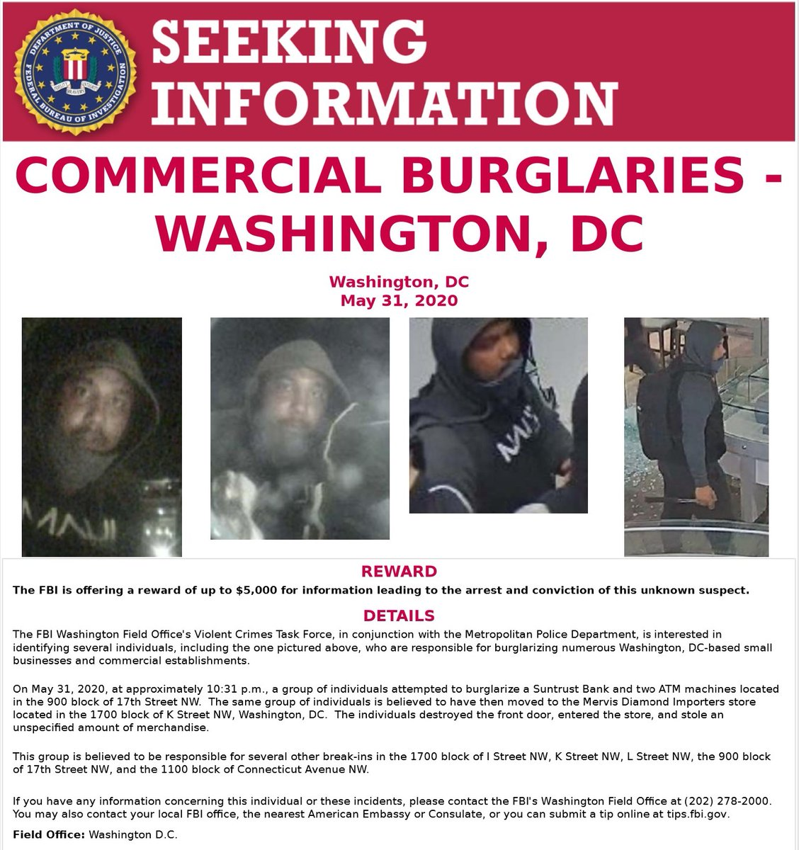 #FBIWFO is offering a reward of up to $5K for info leading to the arrest & conviction of this unknown suspect, responsible for burglarizing Suntrust Bank & 2 ATMs located in 900 block of 17th St NW & Mervis Diamond Importers.