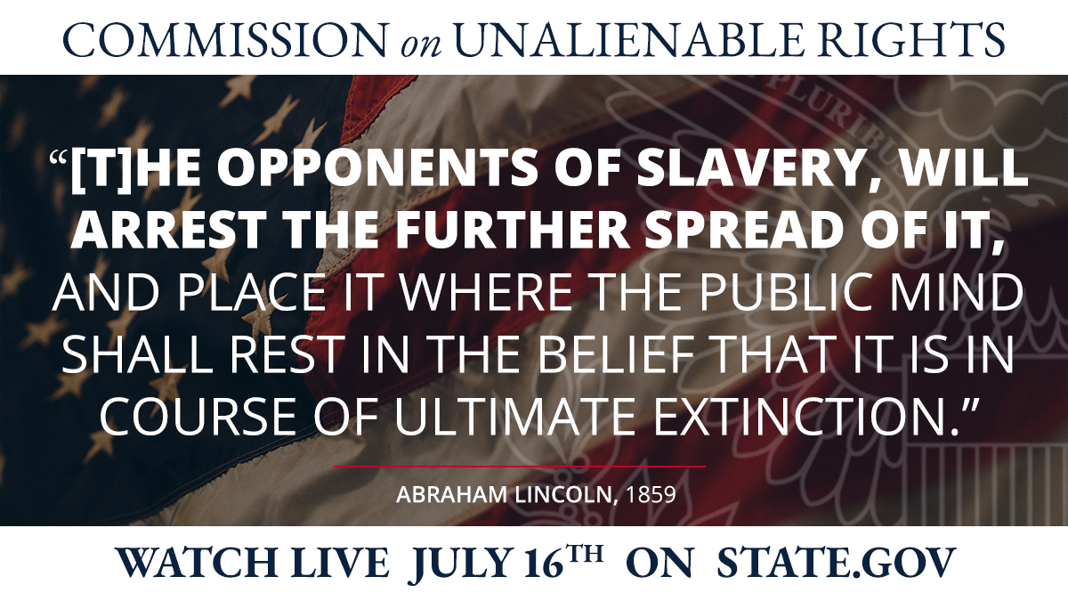 """In 1858, Lincoln stated that the American founding set slavery, """"in the course of ultimate extinction. """"The key was the Declaration of Independence's affirmation of rights shared equally by all. #UnalienableRights."""
