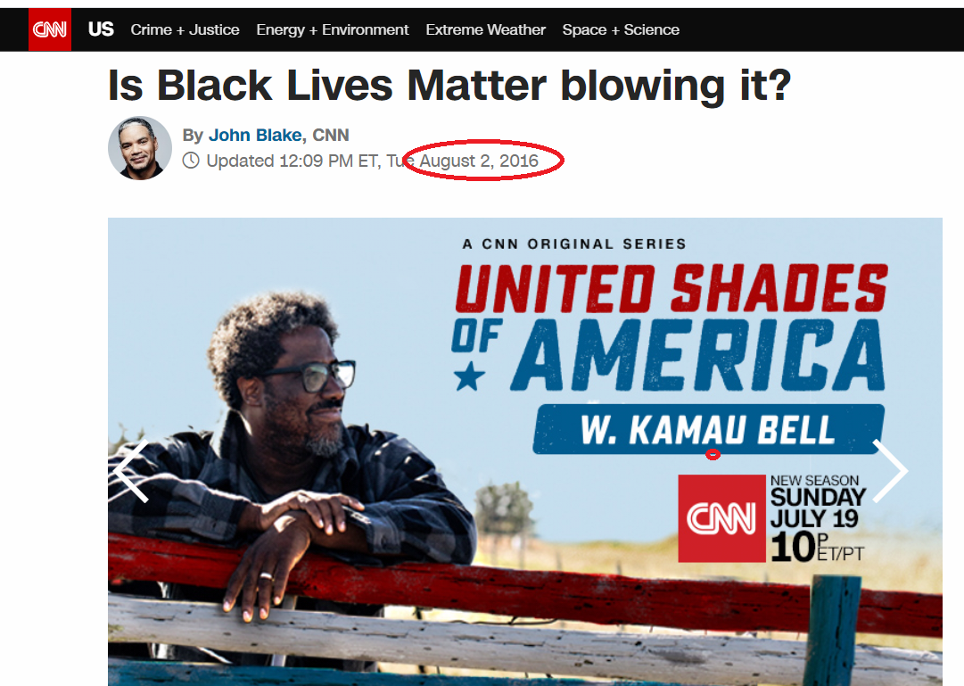 In 2016, even CNN called out the radicalism and violence that arose from BLM activity  Imagine if they published this article today