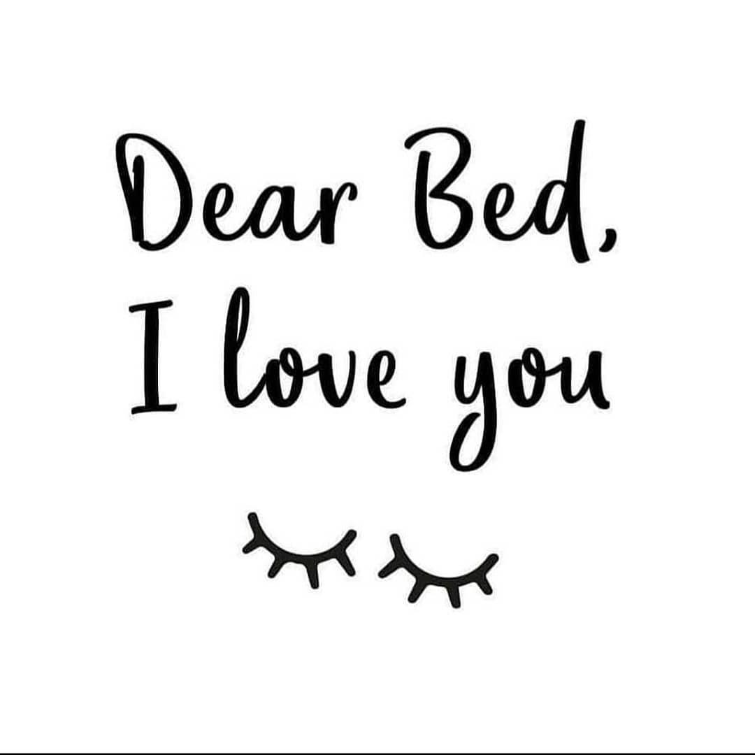 Dear Bed, I love you xoxo Try CBD oil and love it even more!  Link in bio : )  Also check out @cate_pb #goodnight #goodnight🌙✨ #goodnightquotes #sleepquotes #sleep #instaquote #calm #calmquotes #sharingiscaring #cbd #cbdoil #cbdhealth #cbdproducts #cbdwellness #cbdgummies