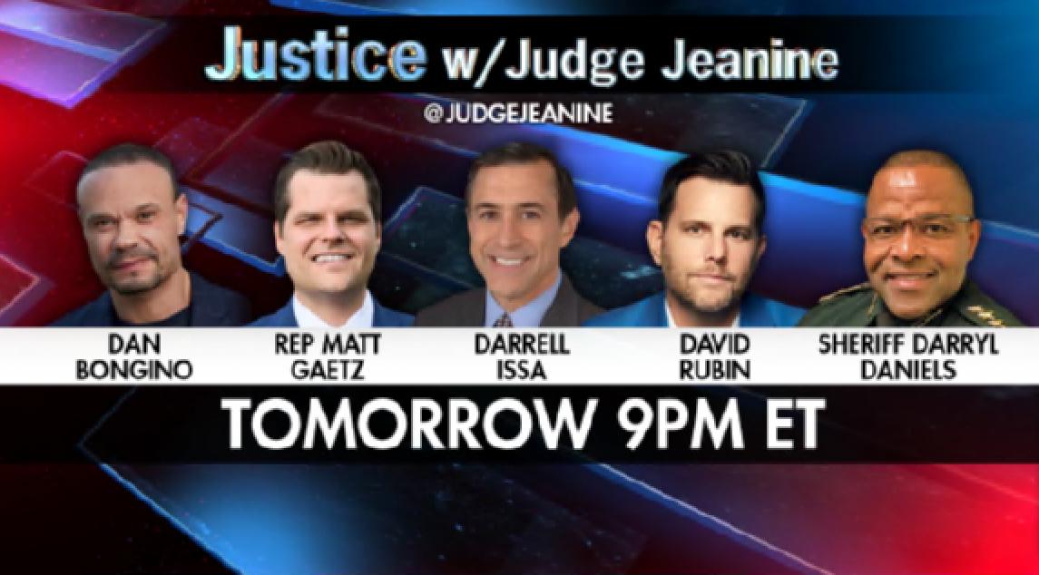 TOMORROW NIGHT! Be sure to tune in to 'Justice'! @dbongino, @RepMattGaetz, @DarrellIssa, @RubinReport, and Sheriff Darryl Daniels will be on. You won't want to miss it!