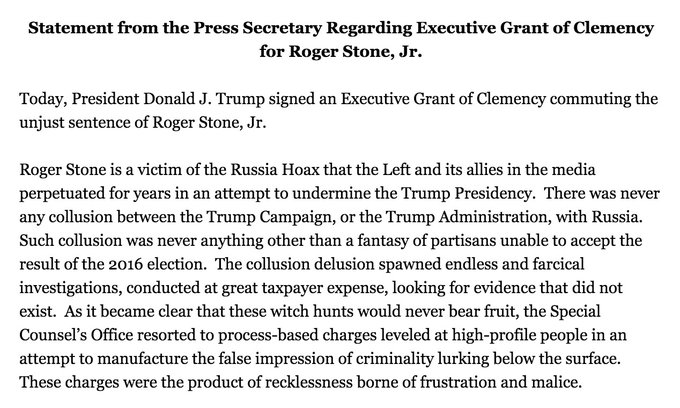 BREAKING: President Trump has commuted the sentence of Roger Stone.  Statement from the White House: