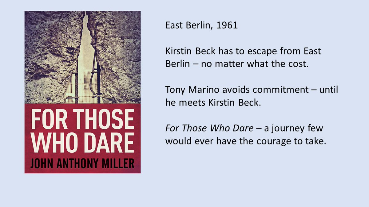 For Those Who Dare:   East Berlin, 1961: A Cold War escape that's a roller coaster ride of twists and turns #thriller #sixties #coldwar