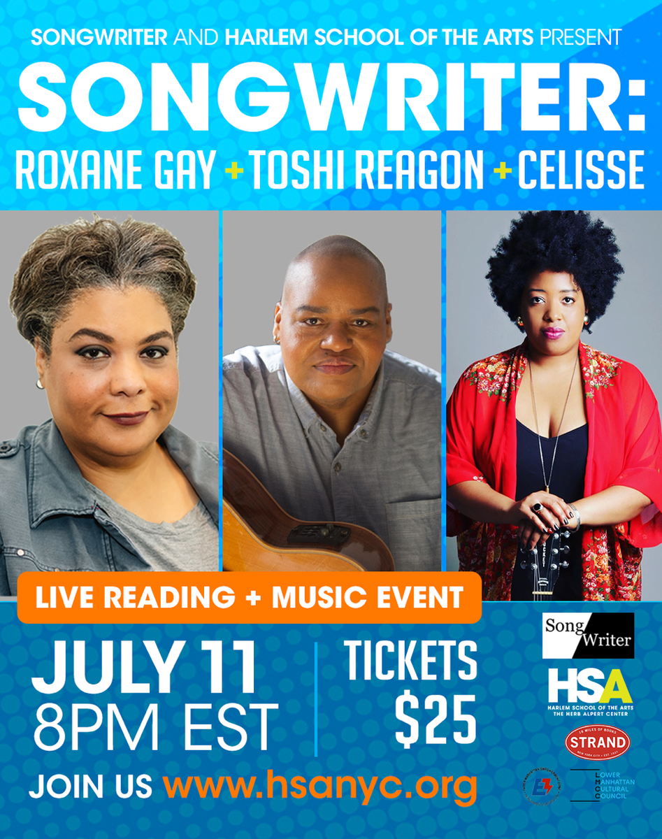 "Tonight, bestselling author @rgay will read a piece of her writing, and @biglovely1 and Celisse Henderson will perform ""answer songs"" written in response in another unique session of SongWriter. Presented by @HSAnyc. Tickets:"