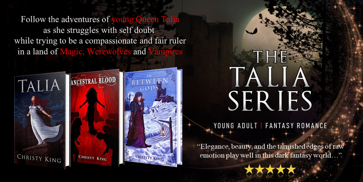 Teenage queen, Talia, struggles with her own self-destructive ways, while trying to be a compassionate and fair ruler in a land of #magic, werewolves & #vampires.  START the TALIA SERIES for #99cents 👉  #fantasy #mustread #YA #amreading  @AuthorChristyK