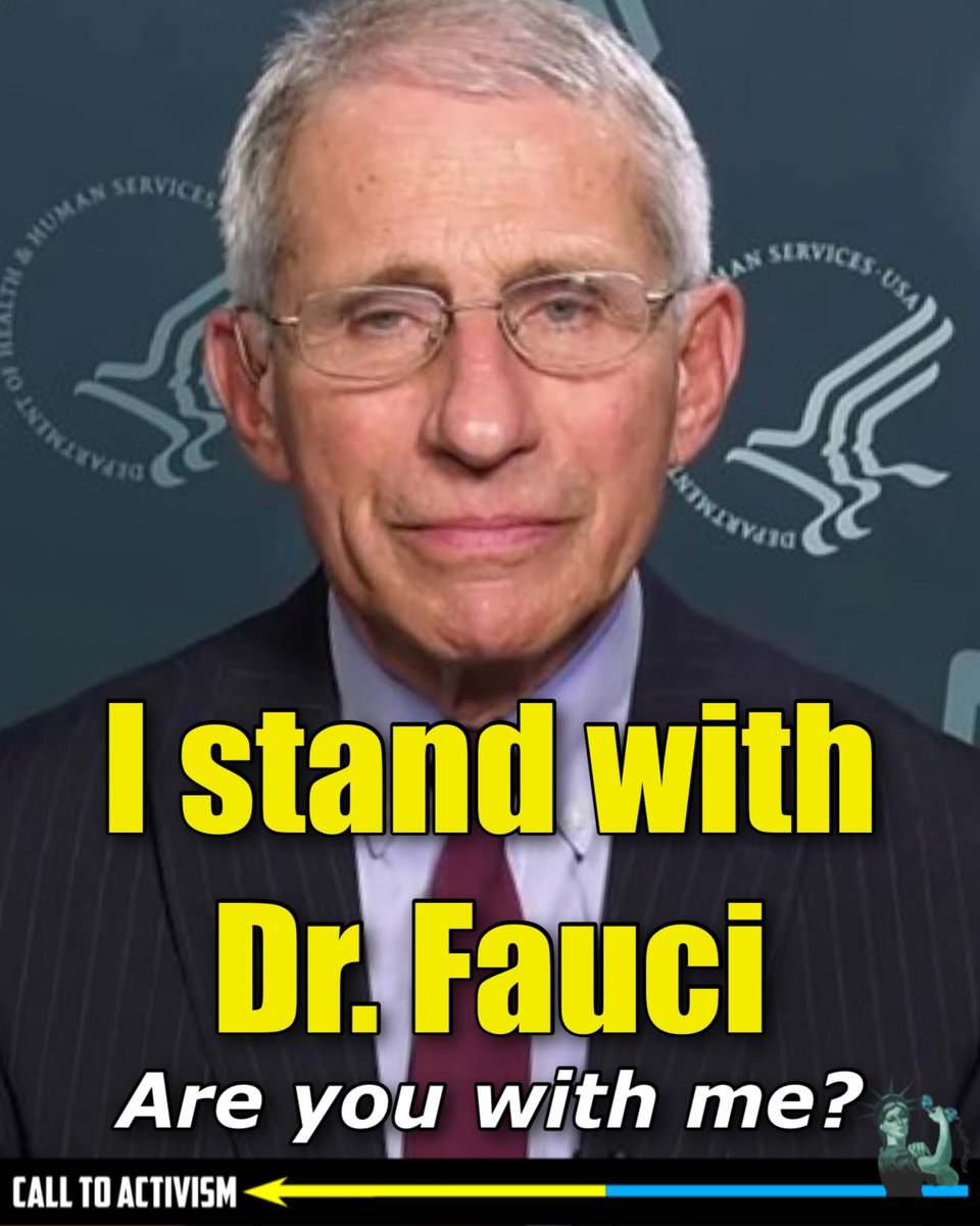 I stand with Dr. Fauci. Do you?