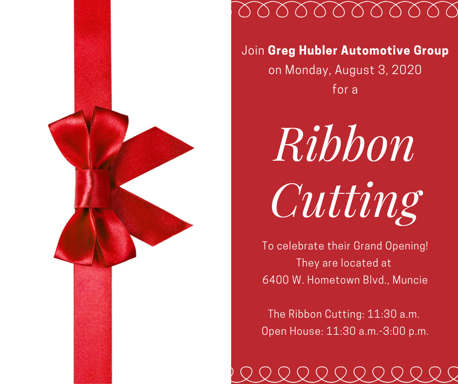 Join us next week for a ribbon cutting celebrating Greg Hubler Automotive Group!