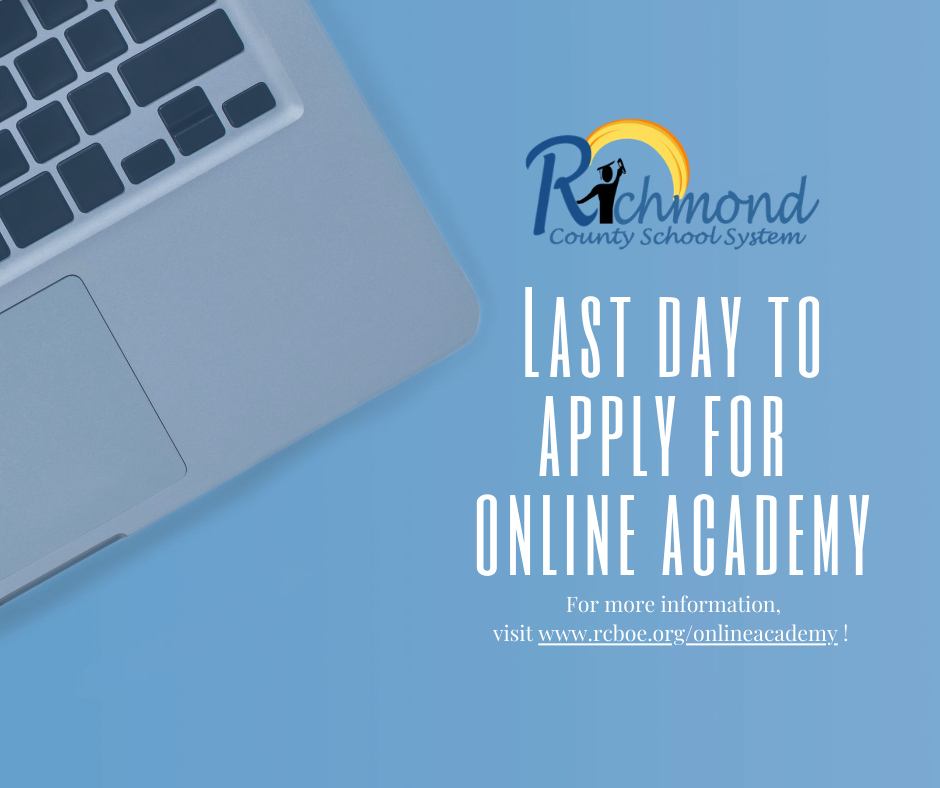 🚨Attention #RCSS Families🚨  Today is the LAST day to apply for our Online Academy. The application window closes at 11:59 pm! 🕚  Please visit  to register your student!