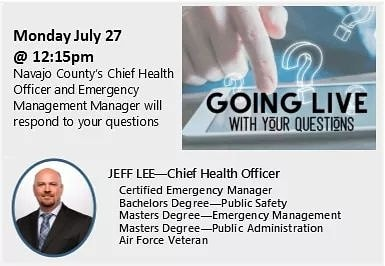 🔔Monday July 27 at 12:15pm🔔 A reminder about the Q&A session on Facebook Live with Navajo County's Chief Health Officer and Emergency Manager. Video will be available for viewing afterward. Thank you for submitting your questions!