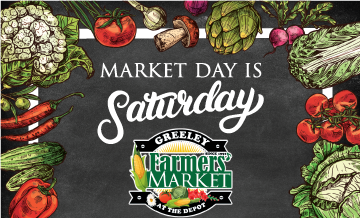 Visit the Greeley Farmers' Market Saturday morning from 8am-noon. To create a safe market experience, visitors are encouraged to follow the COVID-19 shopping  more at
