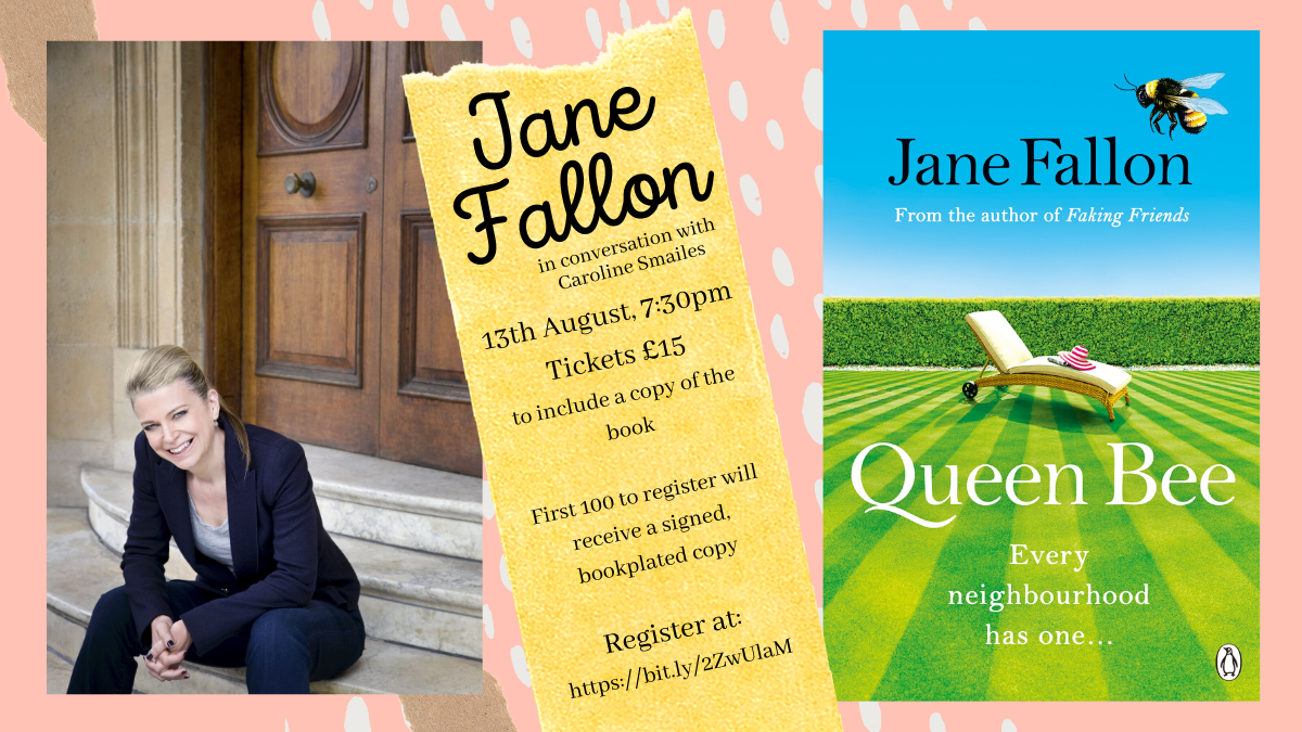 🐝NEW EVENT ANNOUNCEMENT🐝  Join us for a virtual evening with@JaneFallon - 13th August, 7:30pm, tickets £15 to include a copy of the book  Register at: