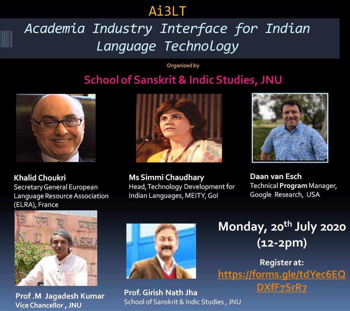First Ai3LT webinar organized by JNU on Monday 20th July at 12-2pm IST. Please register free at  @ELRAnews @Google @GoogleAI  @GoogleIndia @jha_maitreyi @mamidala90 @GoI_MeitY @MSFTResearch @amazonIN @SamsungIndia @glennAI @nlp @linguistlist @LinkedInNews