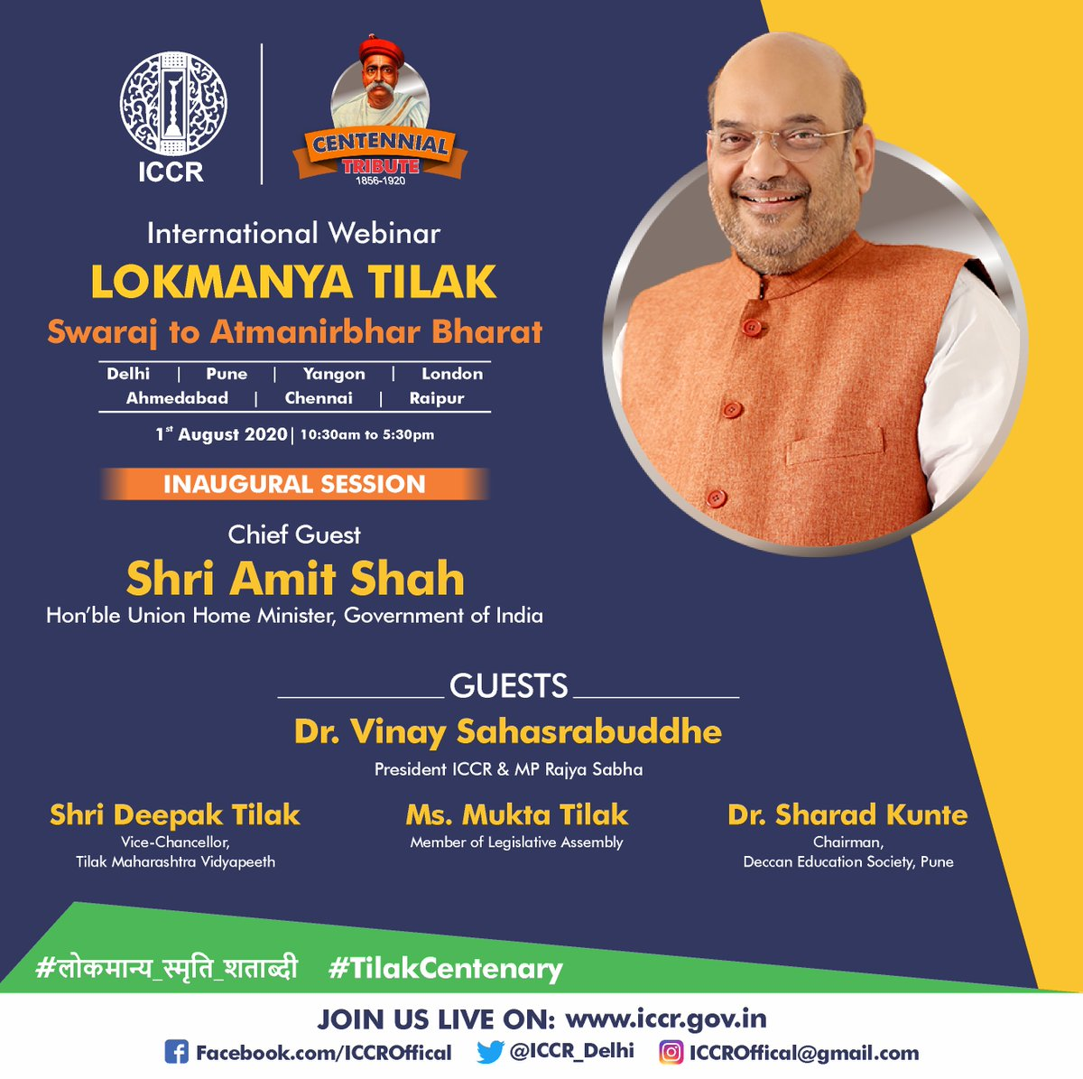 "Hon'ble Union Minister of Home Affairs Shri @AmitShah will address the Inaugural Session of the upcoming International Webinar on ""Lokmanya Tilak: Swaraj to Atmanirbhar Bharat"". Please do join us live on:   #लोकमान्य_स्मृति_शताब्दी #TilakCentenary"