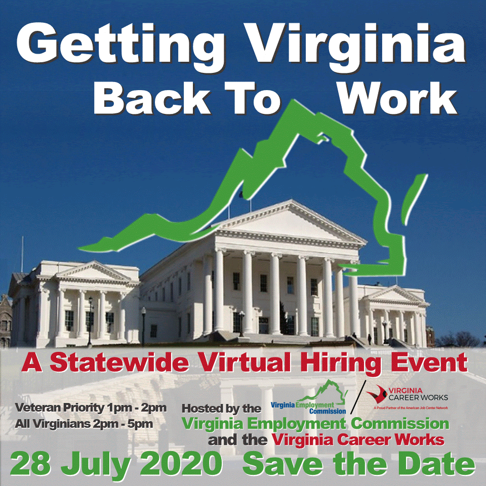 "The VEC is teaming with agencies and companies across Virginia to have a Statewide Virtual Hiring Event on July 28th from 1-5PM to ""Help Virginians get Back to Work."" Over 150 employers with jobs available!   Register:"
