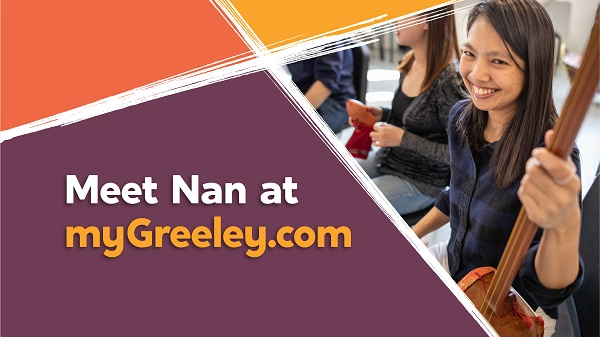 """The City of Greeley's #MyGreeley image campaign continues its """"You Can Learn It Here"""" theme with @UNC_Colorado professor Nan Yamprai."""