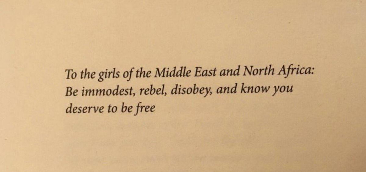 """And I wrote a whole book about it in 2015 that I dedicated to girls in the region:   """"To the girls of the Middle East and North Africa: Be immodest, rebel, disobey, and know you deserve to be free.""""   Headscarves and Hymens: Why the Middle East Needs a Sexual Revolution"""