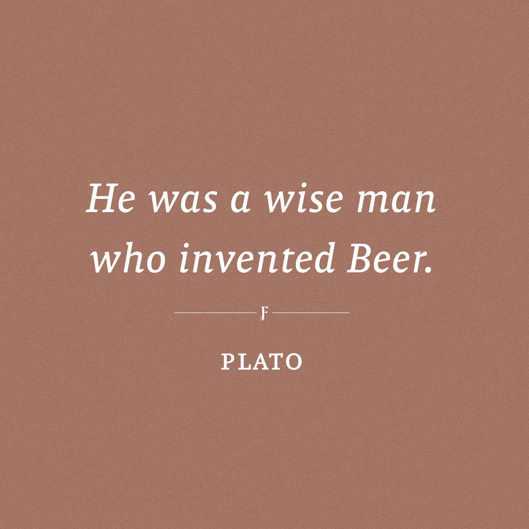 And Plato knew a thing or two about wise men! 🍻 Happy #InternationalBeerDay!