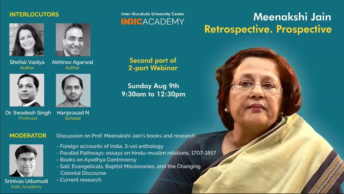 9:30am Sun, Aug 9th Prof Meenakshi Jain will discuss ALL her works! Ayodhya Sati Parallel Pathways The India They Saw Flight of Deities & Her current research!  @swadesh171 @ShefVaidya @pranasutra & I🙂 Moderated by @SrinivasUdumudi @IndicAcademy Register: