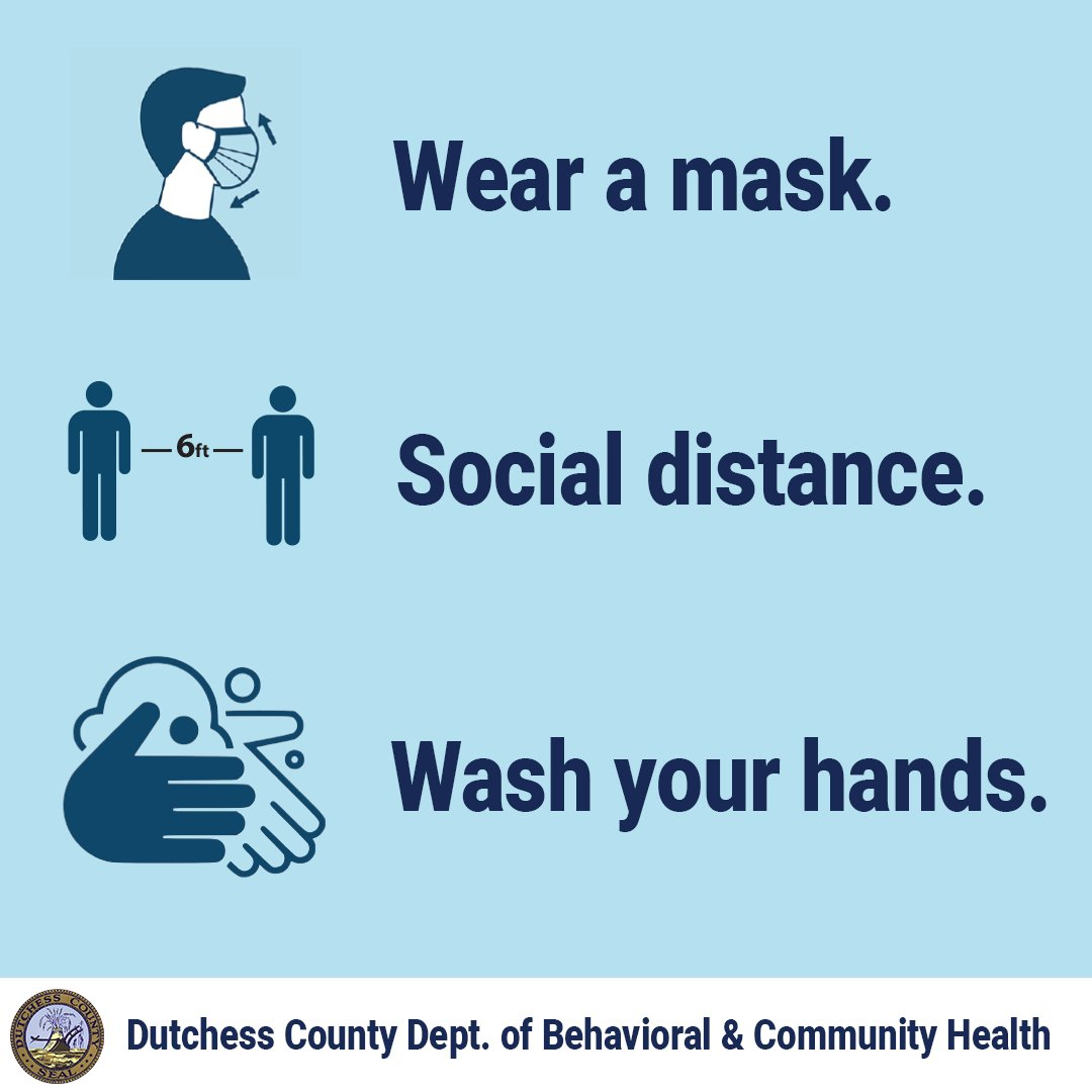 It's still important to remember it is everyone's responsibility to help keep our community safe and healthy. Remain vigilant with practicing social distancing, washing your hands, and wearing a mask or face covering when social distancing is not possible #RestartingDutchess