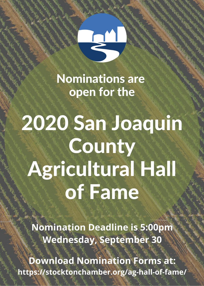 Nominations are now open for the 2020 San Joaquin County Agricultural Hall of Fame. Nomination deadline is Wednesday, September 30th. To download the nomination forms and nominate please visit