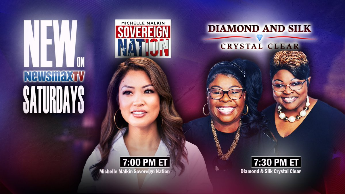 NEW: Award-winning journalist @michellemalkin and political duo @DiamondandSilk are ready to shake up America's weekend lineup.  Catch 'Michelle Malkin Sovereign Nation' and 'Diamond & Silk Crystal Clear' SATURDAYS at 7PM & 7:30PM ET on Newsmax TV: