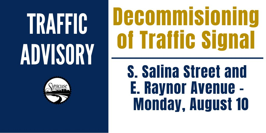 City of Syracuse contractors will decommission (disconnect and remove) the traffic signal at the intersection of S. Salina St. and E. Raynor Ave. on Monday, August 10. Due to the deterioration of a traffic signal pole, a stop sign will be installed to control traffic.