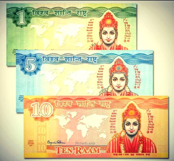 Raam a global development currency at holland  In 2002, maharishi mahesh yogi's vedic city started a currency called Raam aim to bring ram-rajya in the world to bring peace  In thenetherlands, the raam notes are accepted in dutch shops at a fixed rate of 10 Euros per Raam