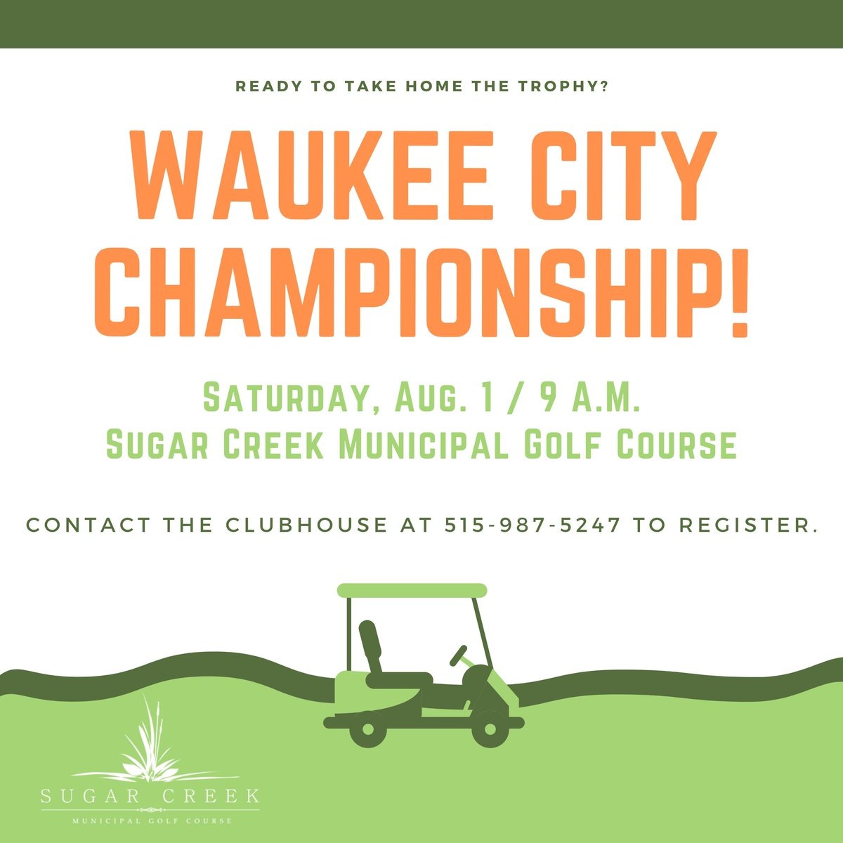 The Waukee City Championship is this Saturday! The fee is $60 per golfer. Call the Clubhouse to register at 515-987-5247.