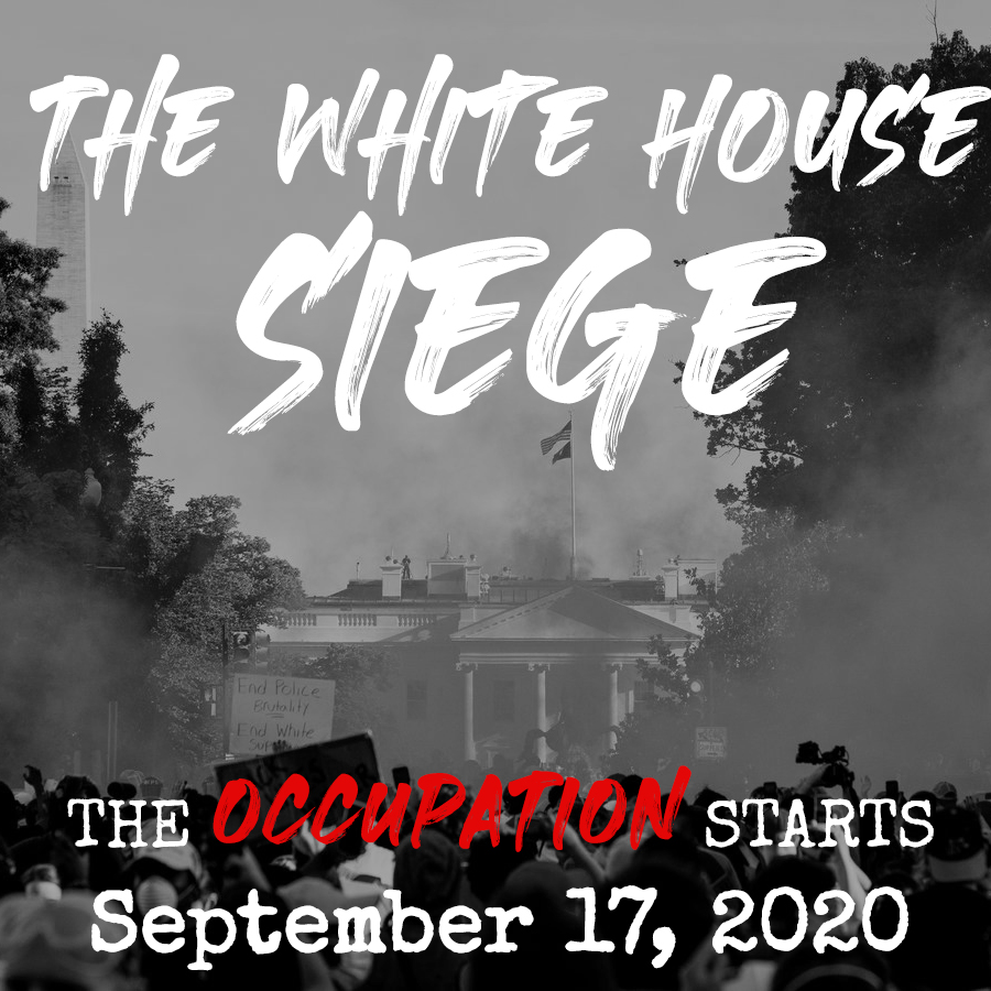 On September 17, 2020 we will lay siege to The @WhiteHouse for exactly fifty days.   We need your wisdom and expertise to pull off a radically democratic toneshift in our politics.  Are you ready for #revolution?   This is the #WhiteHouseSiege 🔥