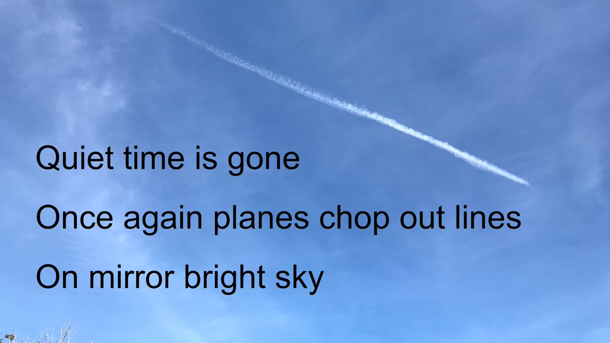 #endoflockdown #haiku  Quiet time is gone Once again planes chop out lines On mirror bright sky
