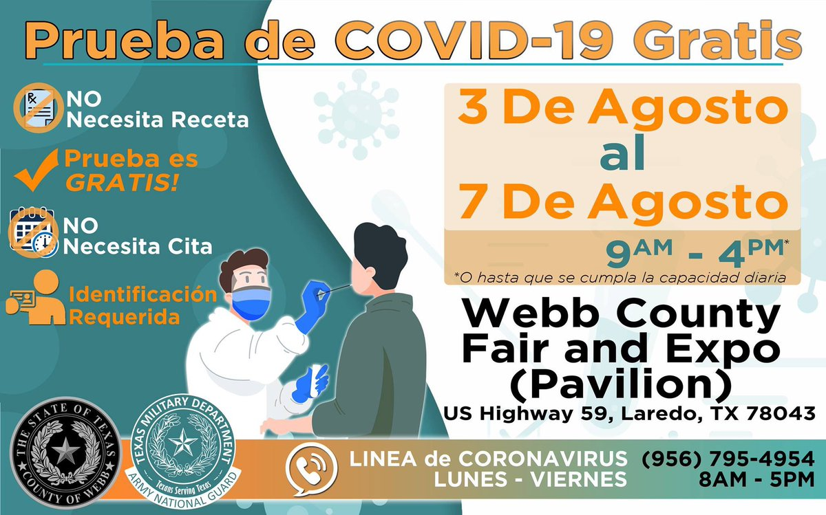 Empezando este lunes, 3 de agosto al 7 de agosto, pruebas de  COVID-19 GRATUITA en el Webb County Fair and Expo Pavilion de 9:00 a.m. a 4:00 p.m. o hasta que se cumpla la capacidad de pruebas.  🚫 No se necesita cita 🆔 Identificación requerida 🚫 No se requiere receta