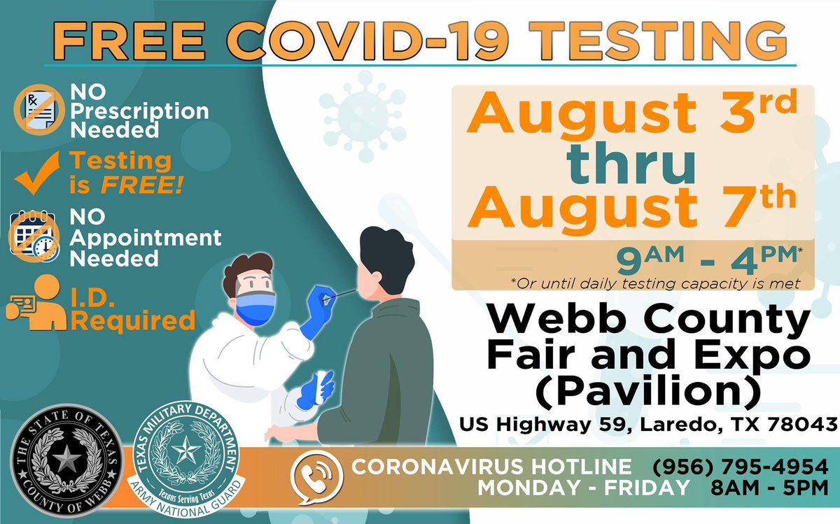 Starting this Monday, August 3rd thru August 7th, 🆓FREE COVID-19 testing at Webb County Fair and Expo Pavilion. Daily from 9:00 am to 4:00 pm or until testing capacity is met.  🚫 No appointment needed 🆔 Identification required 🚫 No prescription needed 🚶 Walk-Up Operation
