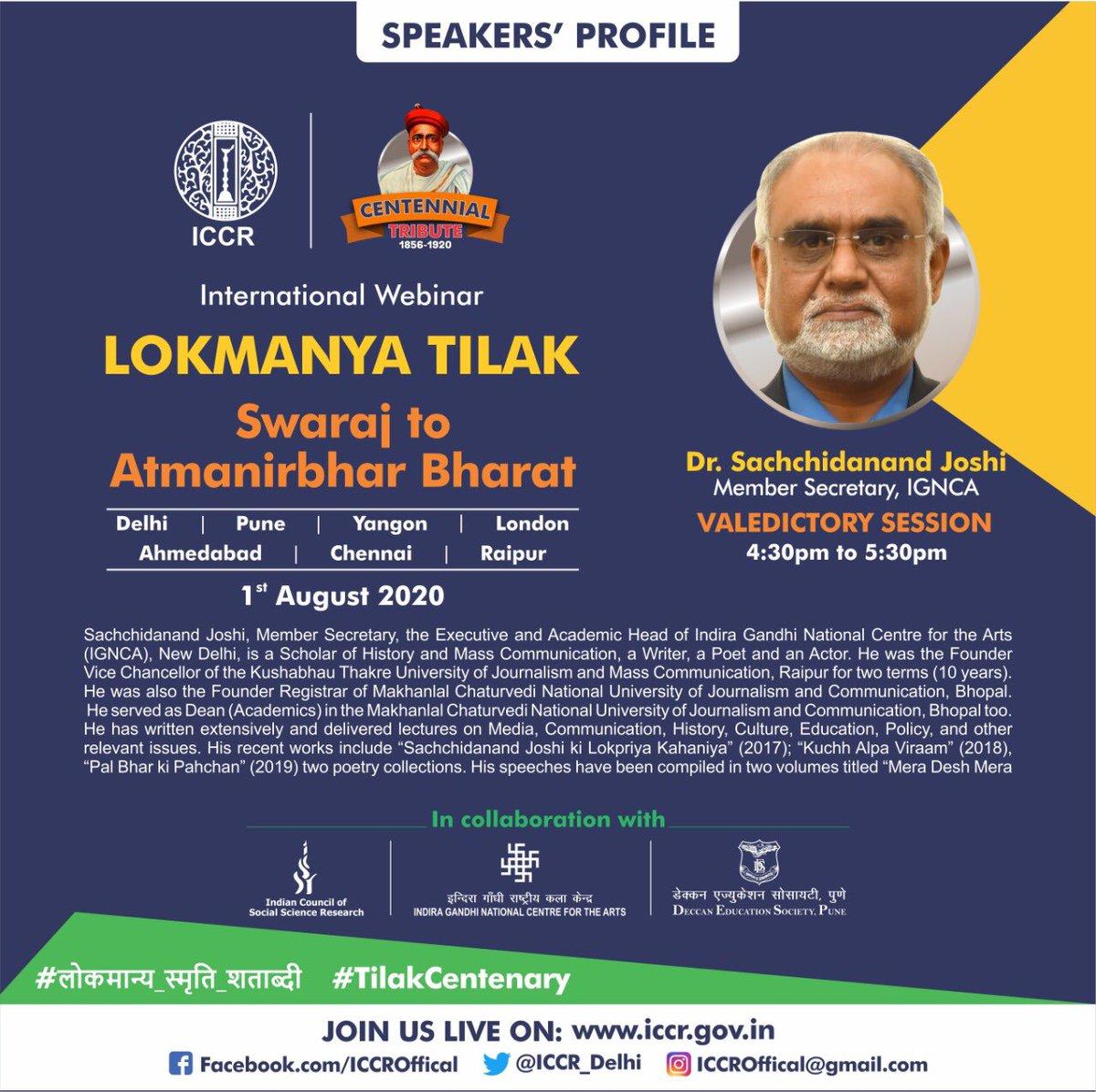 "Renowned scholar Dr Sachchidanand Joshi of @ignca_delhi will address Valedictory Session of Intl' Webinar ""Lokmanya Tilak: Swaraj to Atmanirbhar Bharat"". Join Us! #लोकमान्य_स्मृति_शताब्दी #TilakCentenary"