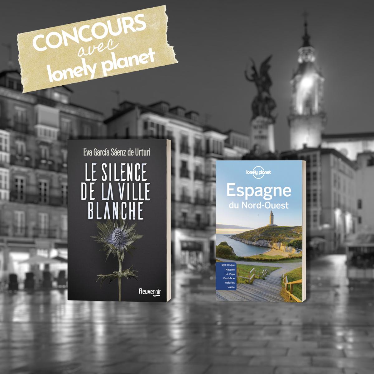 #CONCOURS Remportez #LeSilenceDeLaVilleBlanche d'Eva García Sáenz de Urturi + le guide Lonely Planet consacré à l'Espagne du Nord-Ouest où se situe l'intrigue du roman. Pour participer: ➡Vous abonner à @Fleuve_Editions et @lonelyplanetfr  ➡RT Fin du concours le 9/08 à 00h00
