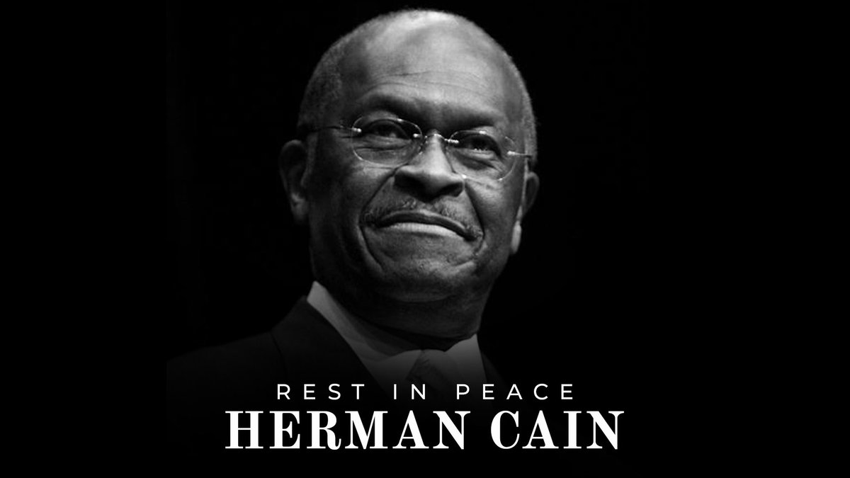 We are deeply saddened to learn of Herman Cain's passing. Herman was an icon and a personification of the American Dream. In business, in politics, and in service to God, Herman was a leader and an incredible human being.