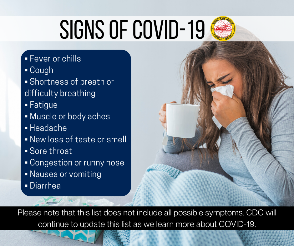 People with COVID-19 have had a wide range of symptoms reported – ranging from mild symptoms to severe illness. Symptoms may appear 2-14 days after exposure to the virus. View the full post on Hawaiʻi County Civil Defense's Facebook page!