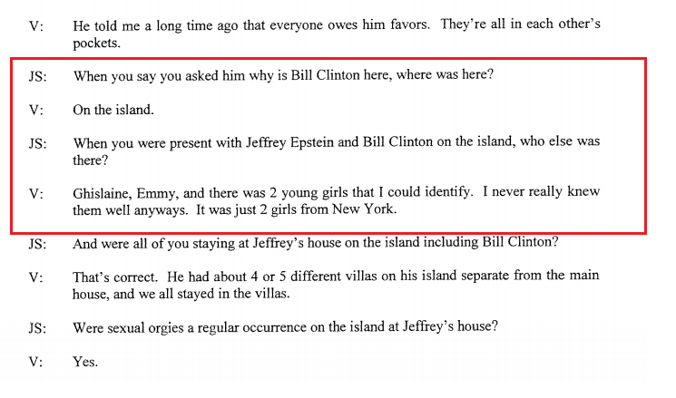"Witness interview:  Bill Clinton was at Epstein's island with Jeffrey Epstein, Ghislaine Maxwell, and ""2 young girls."""