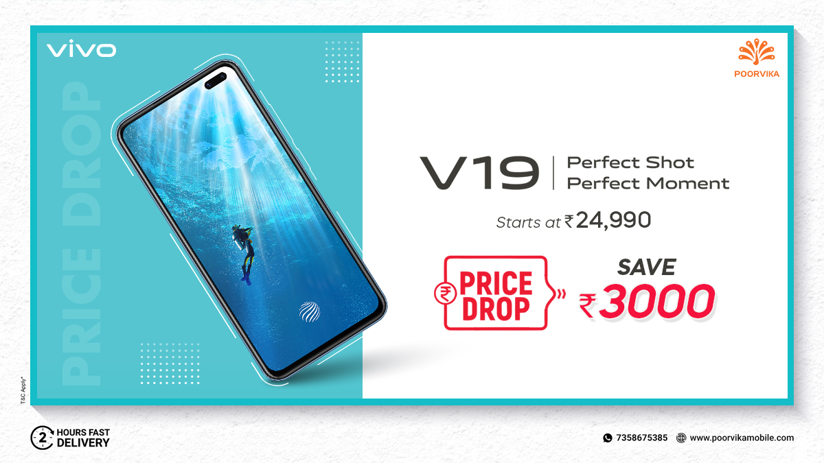 #PriceDrop alert ! Save Rs.3,000 on #Vivov19. Capture beautiful selfies with #32MP Dual front camera by shopping Vivo V19 with starting price @Rs.24,990.  #ShopOnline :   Order Now & Get 2 Hours* #ExpressDelivery  #Poorvika #PoorvikaMobiles #Discount #Offer
