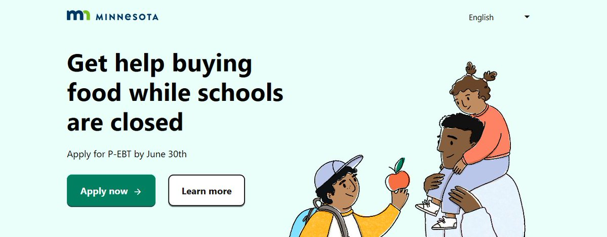 Today is the last day to apply for Pandemic EBT through the State of MN. This program, is for students who get free or reduced price school meals. Apply & get up to $325/child for groceries. By applying you may also qualify for $100 Summer P-EBT benefits.