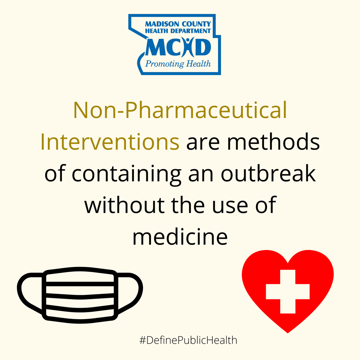 We hear a lot about non-pharmaceutical interventions, but what does that mean? Non-pharmaceutical interventions are methods of containing an outbreak without the use of medicine.  #DefinePublicHealth #TheMoreYouKnow #ThisIsPublicHealth #COVID19