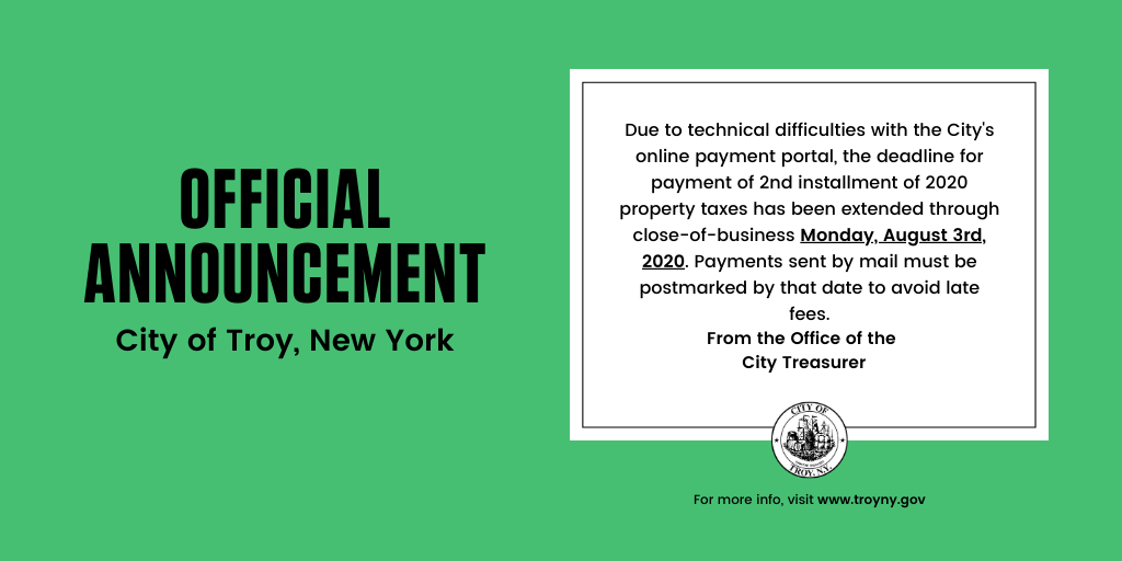 Due to technical difficulties with the City's online payment portal, the deadline for payment of 2nd installment of 2020 property taxes has been extended through close-of-business Monday, August 3rd, 2020. Payments sent by mail must be postmarked by that date to avoid late fees.