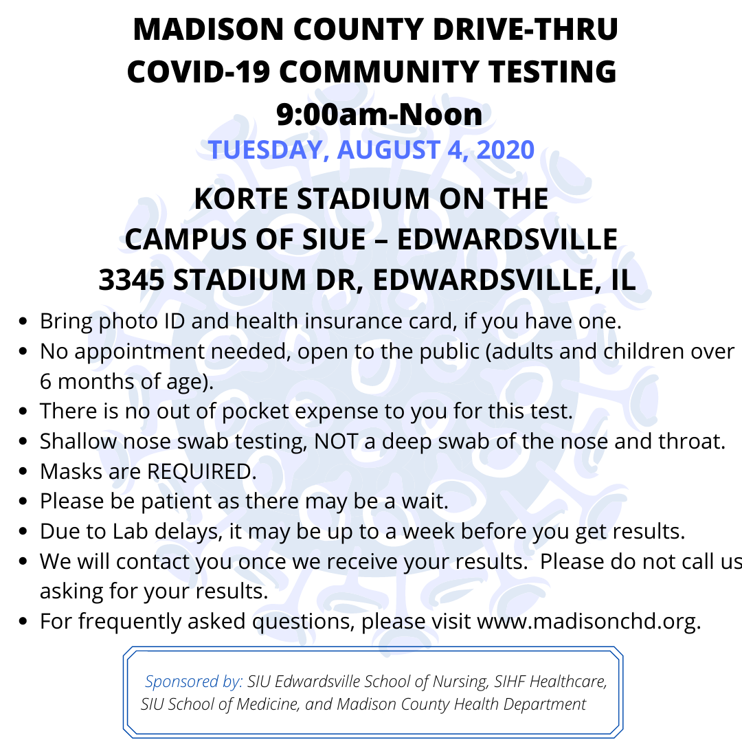 ‼️ ‼️ The next drive-thru COVID-19 testing site will be held on the SIUE Campus on Tuesday, August 4, 2020  from 9:00-Noon ‼️ ‼️
