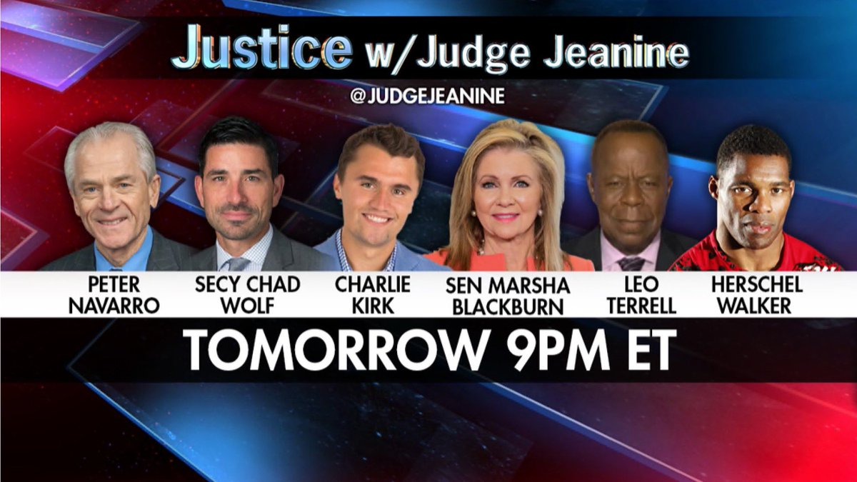 TOMORROW NIGHT at 9PM ET! Be sure to tune in to 'Justice'! @PeterNavarro45 , @DHS_Wolf @charliekirk11 @MarshaBlackburn @TheLeoTerrell and @HerschelWalker will be on. You won't want to miss it!