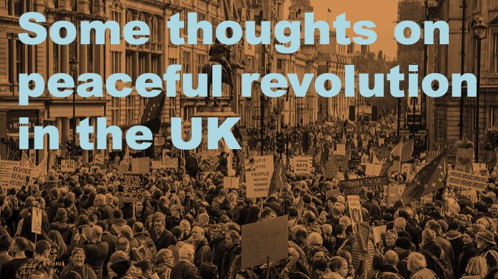 Peaceful revolution in the UK: some personal thoughts on the need for #SystemChange and the potential for making it happen. [thread] 🤨✊🌹🇪🇺#ToryCorruption #ToryTraitors #resist #revolt #remove #JohnsonMustGo