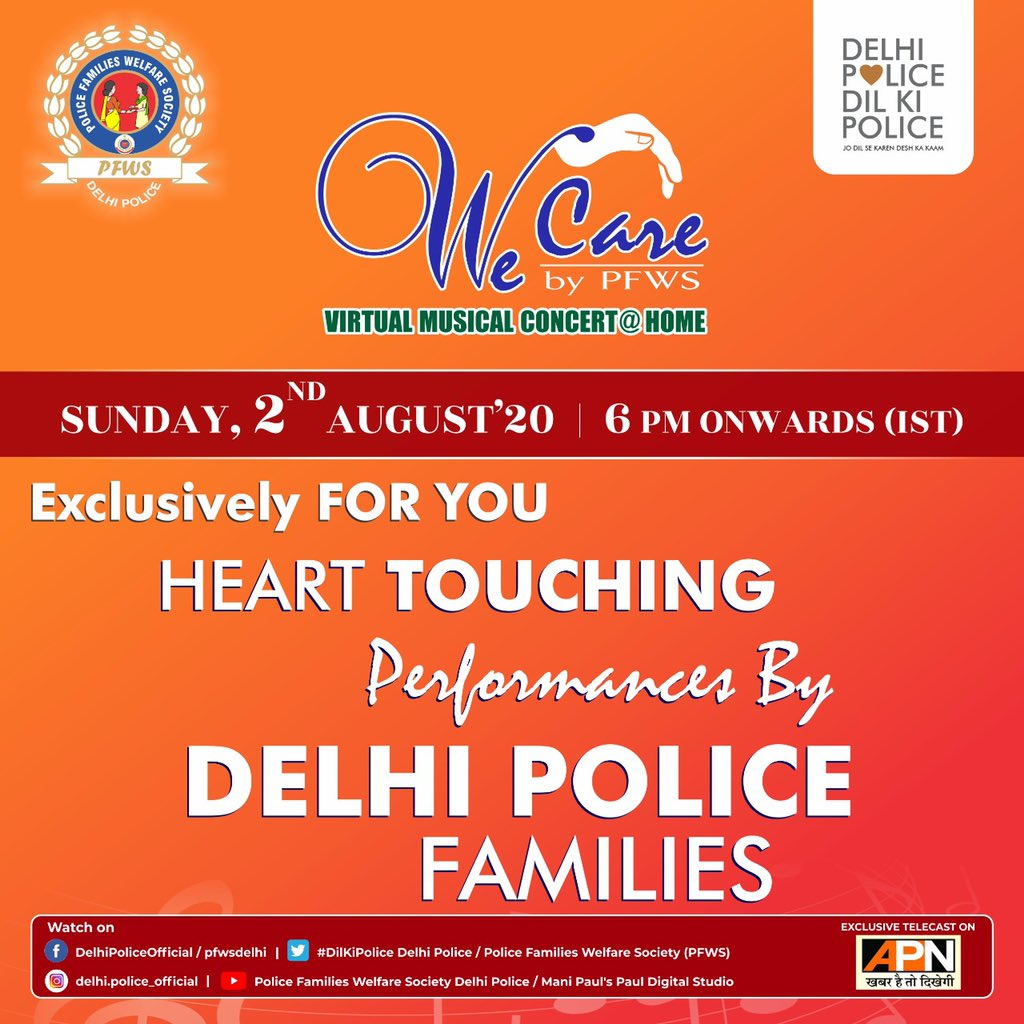 A Virtual Concert by Police Families Welfare Society, streaming on 2nd August 2020 from 6 PM onwards.  Catch the action live on all the streaming platforms of Delhi Police and PFWS.  Stay Tuned!! #wecarebyPFWS #DelhiPolice