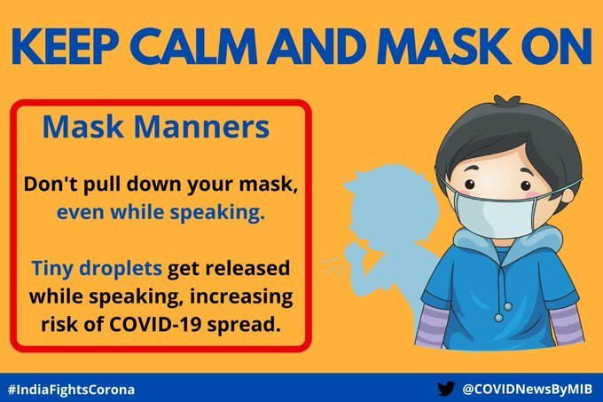 #IndiaFightsCorona:  📍Keep Calm and Mask On   Don't pull down your mask 😷, even while speaking❗   Why❓  ➡️Tiny droplets get released while speaking, increasing risk of #COVID19 spread.   #StaySafe #IndiaWillWin