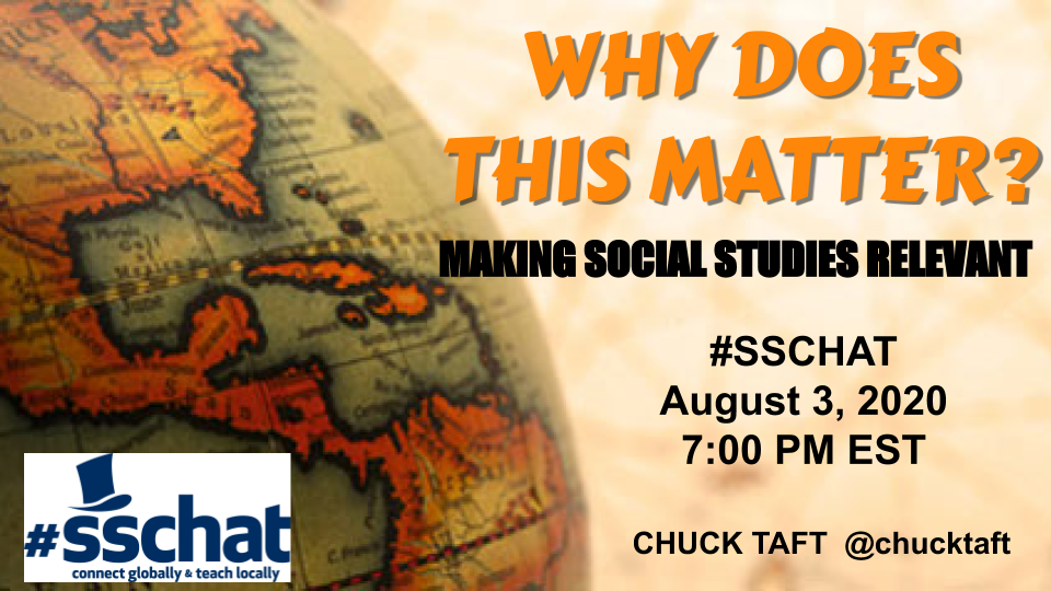 How do we help students understand why social studies matters? Join host @Chucktaft and your #sschat PLN to discuss Monday (8/3) at 7pm Eastern/4pm Pacific.