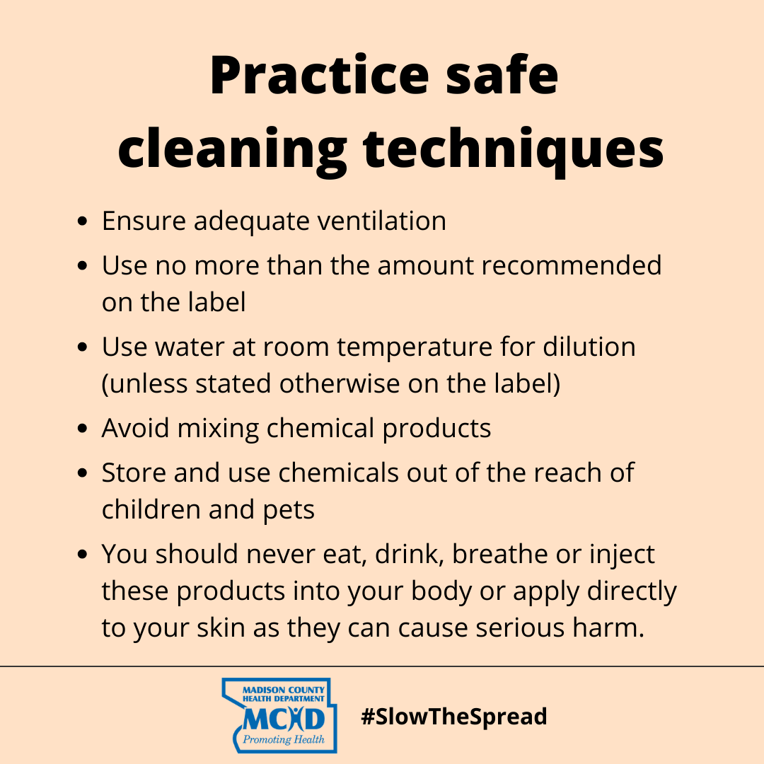 Follow these tips to practice safe cleaning techniques when at home.  Remember to always ensure adequate ventilation and never mix chemical products unless the instructions say so.  #HappyCleaning #SafeCleaning #publichealth #COVID19