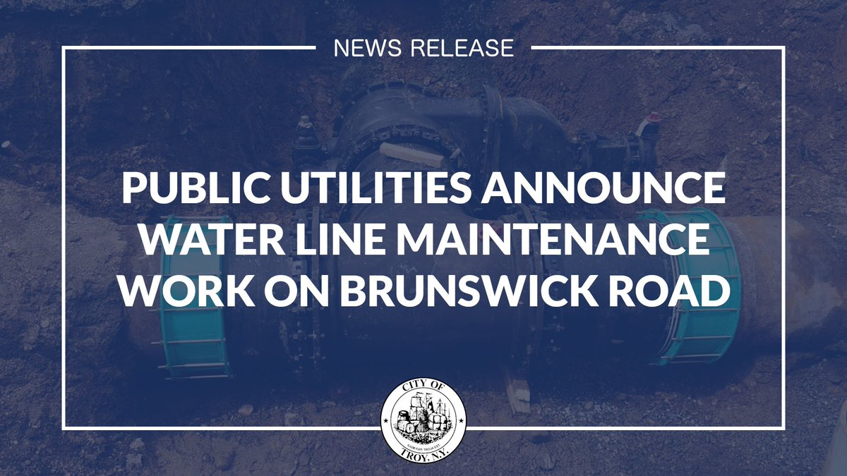 • Water Line Maintenance on Brunswick Road — Eastside residents (south of Brunswick Rd. and east of Pawling Ave.) may experience water pressure fluctuations, discolored water, and disruption of water service next week (M-F), from 8am - 4pm.   #TroyNY