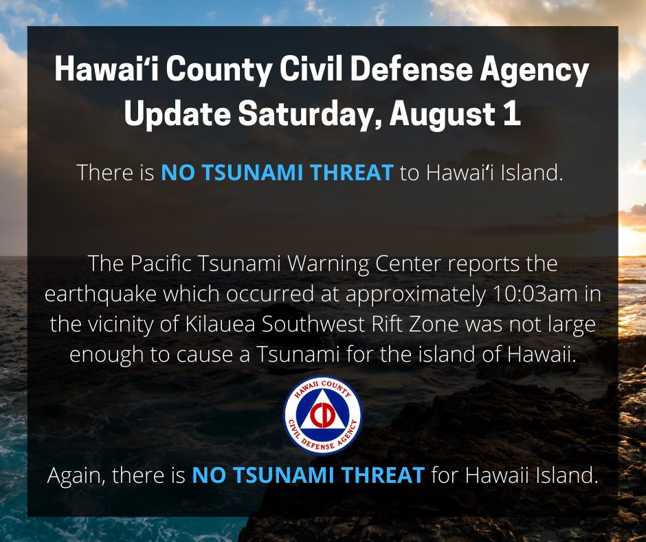 There is NO TSUNAMI THREAT to Hawai'i Island. Read the full announcement on our Facebook page! #StaySafeHawaiiIsland